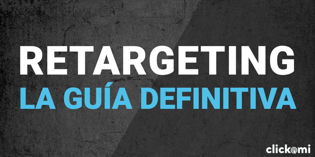 retargeting en google ads y facebook ads