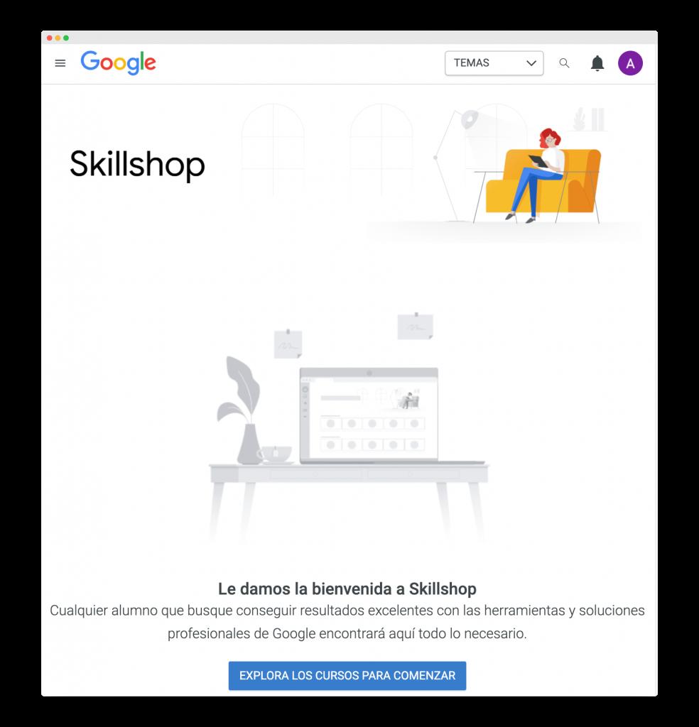 bienvenida a google skillshop